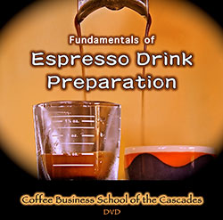 Fundamentals of Espresso Drink Preparation